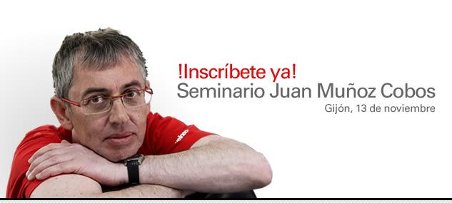 ¡Inscríbete ya! Seminario Juan Muñoz-Cobos