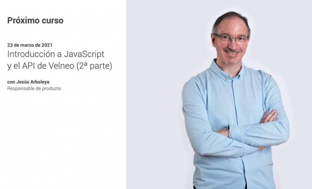 Plan de formación continua. Introducción a JavaScript y API de Velneo (Parte 2) 1